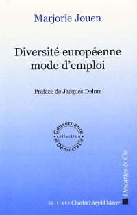 Diversité européenne : mode d'emploi