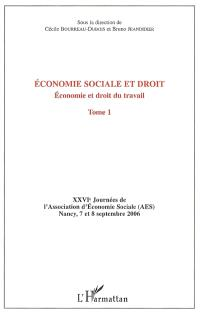 Economie sociale et droit. Volume 1, Economie et droit du travail