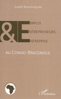 Emploi, entrepreneurs et entreprise au Congo-Brazzaville