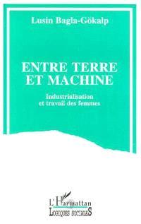 Entre terre et machine : industrialisation et travail des femmes
