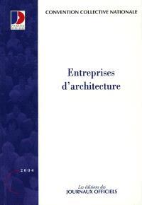 Entreprises d'architecture : convention collective nationale du 27 février 2003 étendue par arrêté du 6 janvier 2004