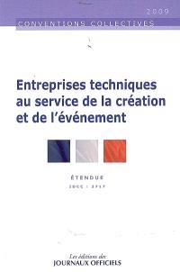 Entreprises techniques au service de la création et de l'événement : IDCC 2717