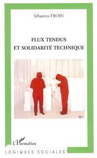 Flux tendus et solidarité technique