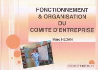 Fonctionnement & organisation du comité d'entreprise