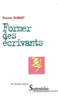 Former des écrivants : principes des ateliers d'écriture en formation d'adultes