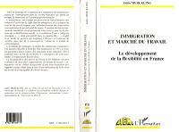 Immigration et marché du travail : le développement de la flexibilité en France