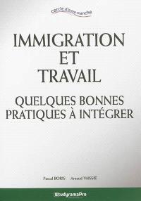 Immigration et travail : quelques bonnes pratiques à intégrer