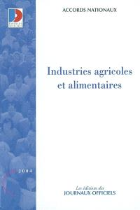 Industries agricoles et alimentaires : accords nationaux