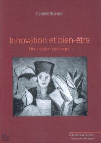 Innovation et bien-être : une relation équivoque