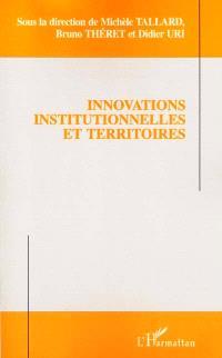 Innovations institutionnelles et territoires