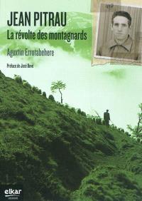 Jean Pitrau : la révolte des montagnards