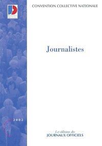 Journalistes : convention collective nationale du 1er novembre 1976 (étendue par arrêté du 2 février 1988)