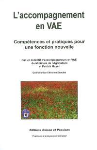 L'accompagnement en VAE : compétences et pratiques pour une fonction nouvelle