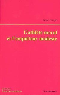 L'athlète moral et l'enquêteur modeste