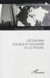 L'économie sociale et solidaire et le travail