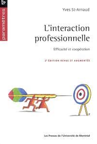 L'Interaction professionnelle  : efficacité..