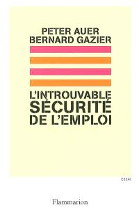 L'introuvable sécurité de l'emploi