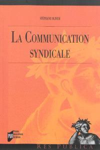 La communication syndicale