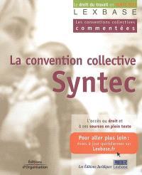 La convention collective des bureaux d'études techniques, cabinets d'ingénieurs-conseils et sociétés de conseil dite Syntec