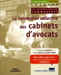 La convention collective des cabinets d'avocats