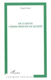 La dette comme principe de société