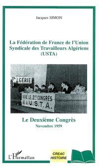 La Fédération de France de l'Union syndicale des travailleurs algériens (USTA) : le deuxième congrès, novembre 1959