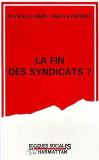La Fin des syndicats ?