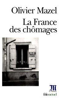 La France des chômages