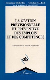 La Gestion prévisionnelle et préventive des emplois et des compétences