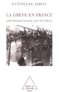 La grève en France (XIXe-XXe siècles) : une histoire sociale