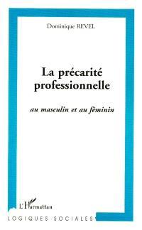 La précarité professionnelle : au féminin et au masculin