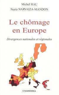 Le chômage en Europe : divergences nationales et régionales