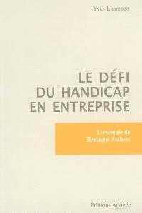 Le défi du handicap en entreprise : l'exemple de Bretagne Ateliers