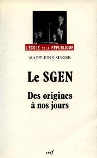 Le SGEN : de 1937 à mai 1986