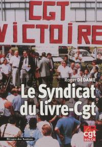 Le Syndicat du livre-CGT et les travailleurs des imprimeries parisiennes