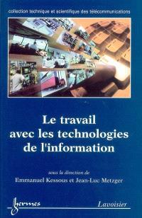 Le travail avec les technologies de l'information