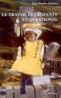 Le travail des enfants en question(s) ?