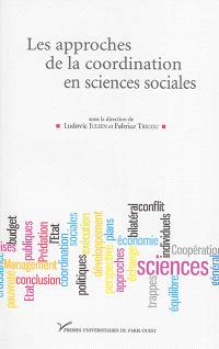 Les approches de la coordination en sciences sociales