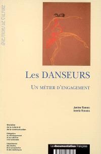 Les danseurs : un métier d'engagement