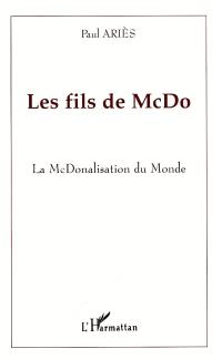 Les fils de McDo : la McDonalisation du monde