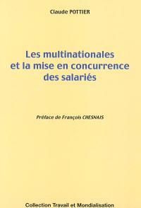 Les multinationales et la mise en concurrence des salariés