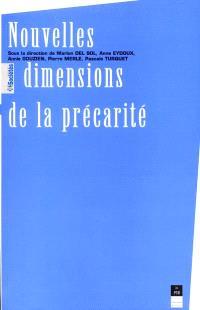 Les nouvelles dimensions de la précarité : actes du colloque des 28 et 29 octobre 1999