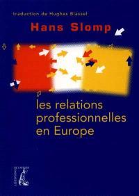 Les relations professionnelles en Europe