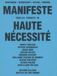 Manifeste pour les produits de haute nécessité : Martinique, Guadeloupe, Guyane, Réunion