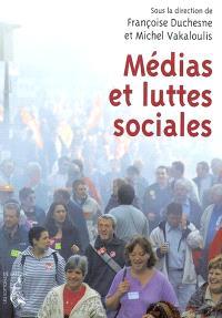 Médias et luttes sociales : repenser l'expérience syndicale
