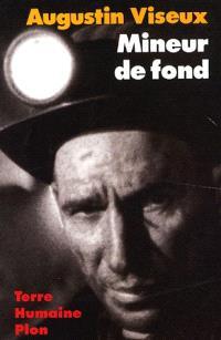 Mineur de fond : fosses de Lens, soixante ans de combat et de solidarité