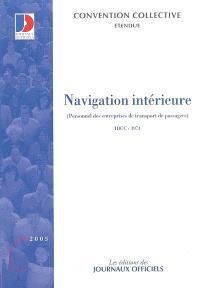 Navigation intérieure : personnel des entreprises de transport de passagers : convention collective nationale du 23 avril 1997, étendue par arrêté du 9 décembre 1997