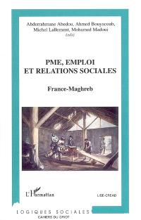 PME, emploi et relations sociales : France-Maghreb