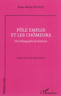 Pôle Emploi et les chômeurs : une ethnographie de l'intérieur