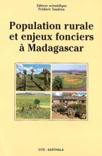 Population rurale et enjeux fonciers à Madagascar